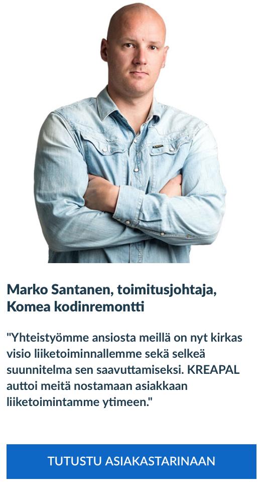 Liiketoimintamuotoilu, Marko Santanen, Komea Kodinremontti