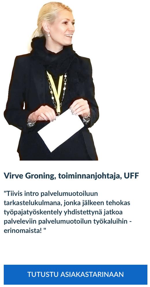 Palvelumuotoilu, Virve Groning, UFF